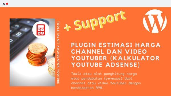 Gambar Produk Plugin Tools Alat Kalkulator YouTube Adsense Penghitung Estimasi Penghasilan Pendapatan Uang Channel Dan Video YouTuber Untuk Wordpress Plus Layanan Support